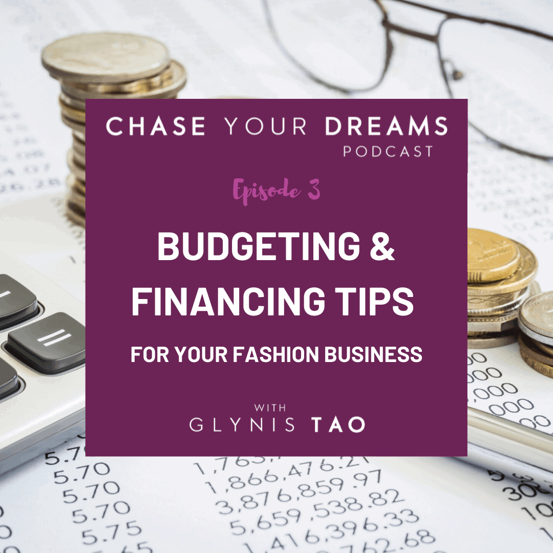 Budgeting & financing tips for your fashion business.