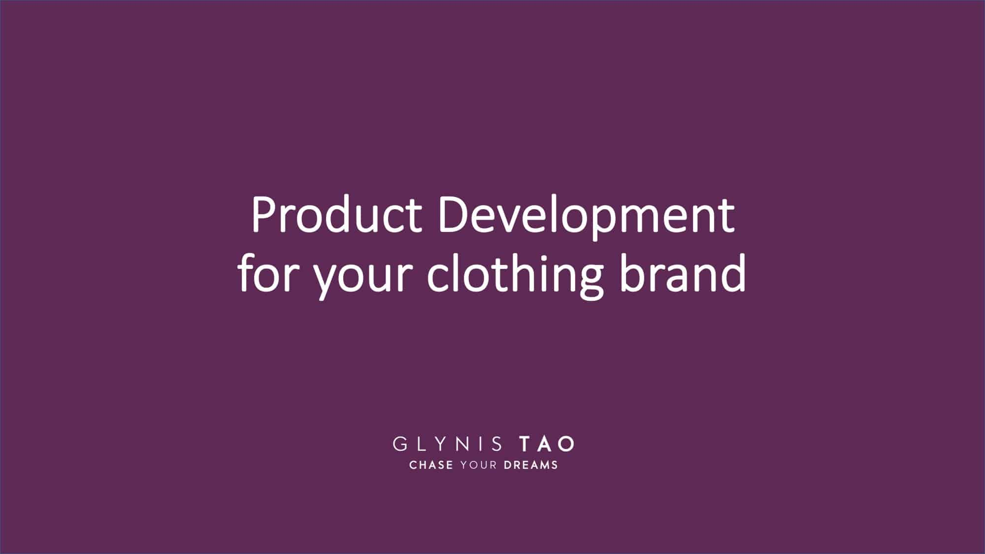 how to do product development for your clothing brand